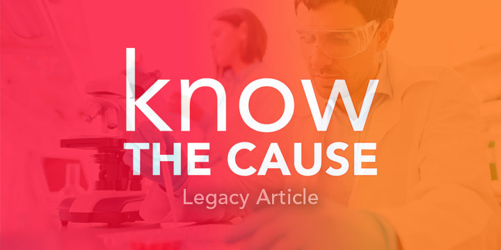 Know the Cause Legacy Article