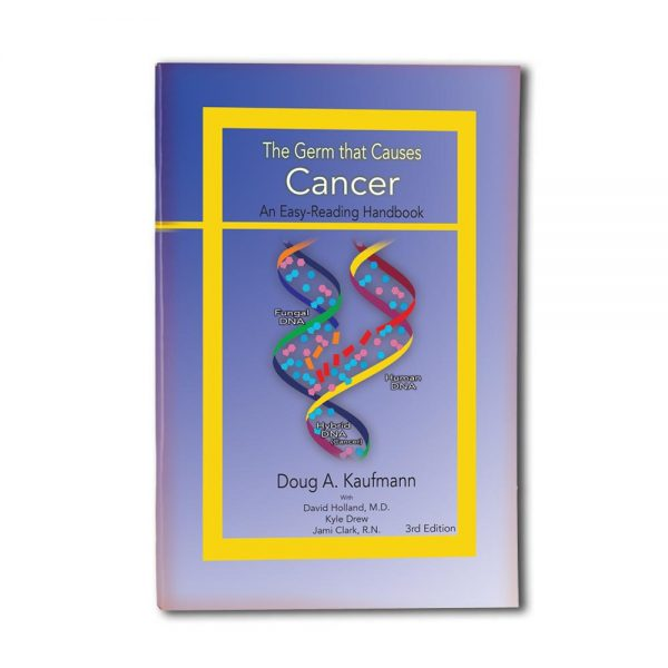 The Germ that Causes Cancer Handbook - 3rd Edition
